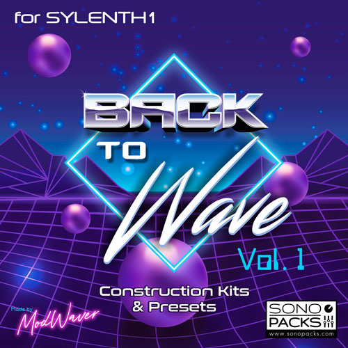 Cover SonoPacks Back To Wave construction Kits and synth presets for sylenth